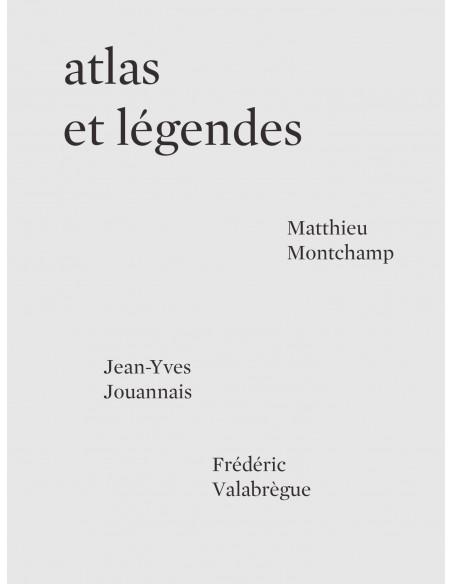 Atlas et légendes, Matthieu Montchamp