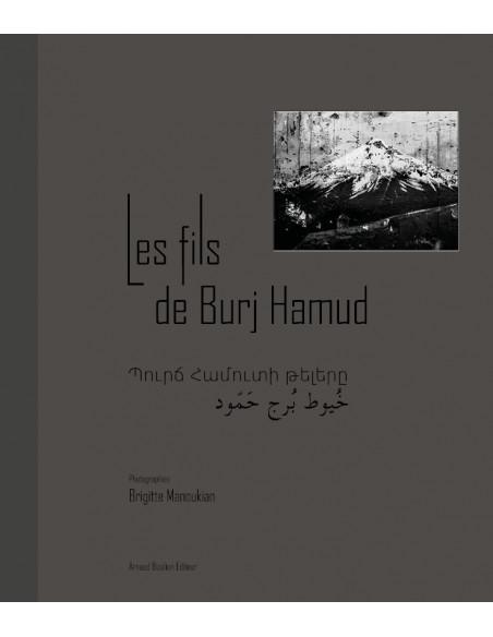 Les fils de Burj Hamud, Brigitte Manoukian