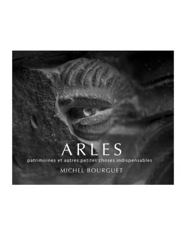 Arles, patrimoines et...
