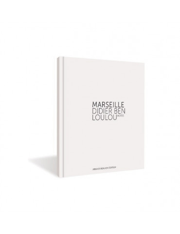 Marseille, notes, Didier Ben Loulou