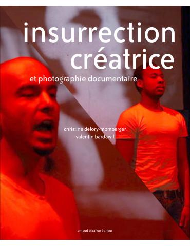 insurrection créatrice et...