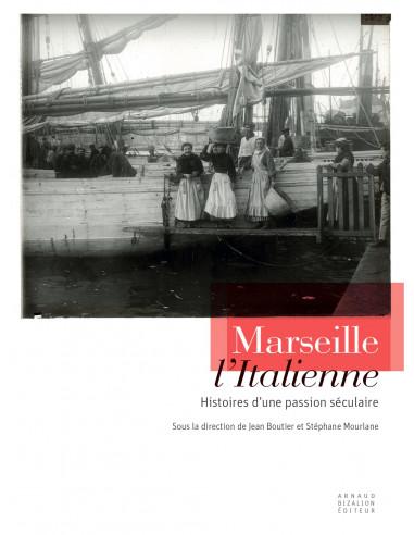 Marseille l'Italienne, sous la...
