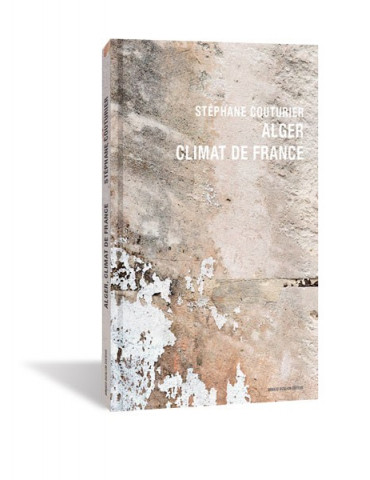 Alger, Climat de France, Stéphane Couturier